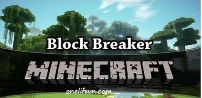 Mods Details Block Breaker 1.6.4/1.6.2 | Minecraft Download | Scoop.it