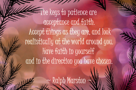 Life Notes: Acceptance and Faith are keys to Patience   Life Notes   Scoop.it