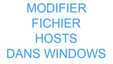 Modifier fichier hosts de Windows 7   8   Astuces Informatique   Scoop.it