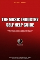 The Music Industry Self Help Guide. Taking Your First Steps Towards Trampling ... - Music Indistry News Network | Recording artist | Scoop.it