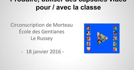 Capsules vidéo - Canopé Besançon | Les outils du numérique au service de la pédagogie | Scoop.it