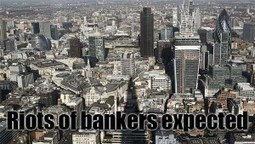 Bankers' Riots Hit Britain This Autumn | News From Stirring Trouble Internationally | Scoop.it