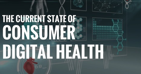 The Current State Of Consumer Digital Health   Digital Health Revolution   Scoop.it
