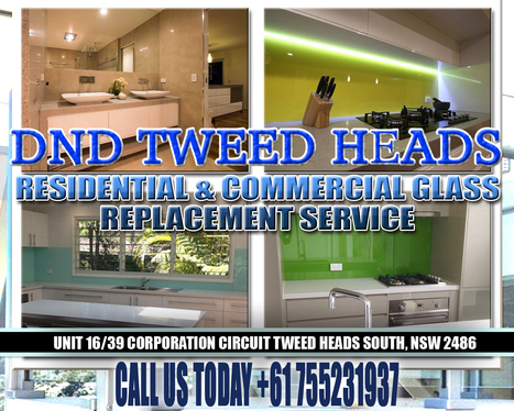 DnD Tweed heads Glass Replacement Service | Tweed Coast Marketing News | Scoop.it