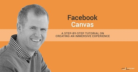 Facebook Canvas: How to Create an Immersive Facebook Ads Experience | Digital Marketing | Scoop.it