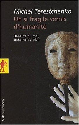 Un si fragile vernis d'humanité : Banalité du mal, banalité du bien - Contrepoints | h.arendt | Scoop.it