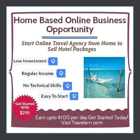 Start Online Travel Agency from Home to Sell Hotel Packages | How to Earn Money | Scoop.it
