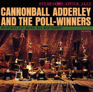 Cannonball & the Poll-Winners - JazzWax | WNMC Music | Scoop.it