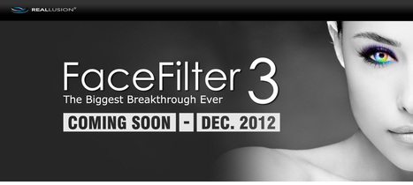 FaceFilter3 - The Biggest Breakthrough Ever | VIM | Scoop.it