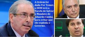 Para Não Implodir o Governo; Temer já determinou ao DEM, que salve o Mandato de Cunha | LuisCelsoLulaX | Scoop.it