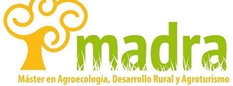 Máster Agroecología Desarrollo Rural y Agroturismo | Master de Agroecología Desarrollo Rural y Agroturismo | Scoop.it