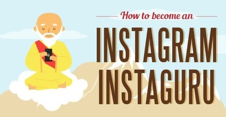 How to Become an Instagram Guru for Business [infographic] | ten Hagen on Social Media | Scoop.it