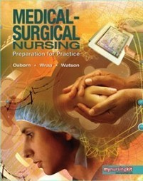 Test Bank For » Test Bank for Medical Surgical Nursing Preparation for Practice, 1st Edition: Osborn Download | Test Bank for Nursing and Health Professions | Scoop.it