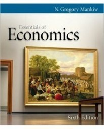 Test Bank For » Test Bank for Essentials of Economics, 6th Edition: N. Gregory Mankiw Download | Economics Test Banks | Scoop.it