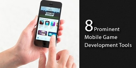 Build Revolutionary Games with Latest Development Tools | iphone apps development melbourne | Scoop.it
