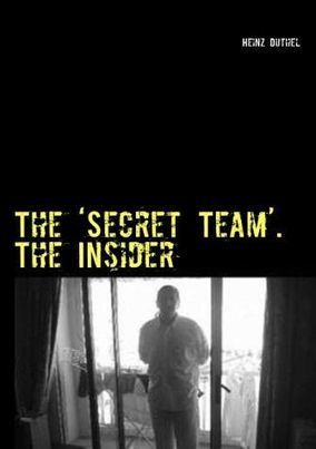 The 'Secret Team'. The Insider | Book Bestseller | Scoop.it