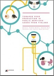 Book release:Towards Peer-production in Public Services: cases from Finland | Augmented Collective Intelligence | Scoop.it