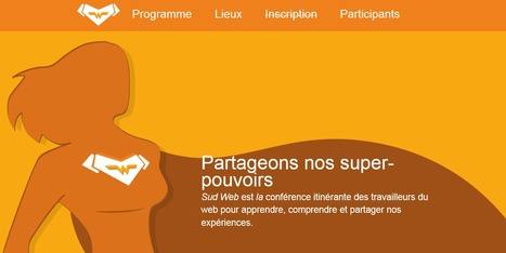 Sud Web, la conférence web super humaine | ALPC Numérique | Scoop.it