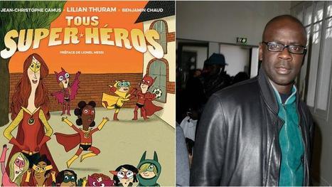 Lilian Thuram et les petits super-héros de l'après Charlie | littérature jeunesse | Scoop.it