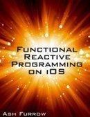 Functional Reactive Programming on iOS - PDF Free Download - Fox eBook | programming | Scoop.it