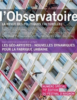 Les GÉO_ARTISTES : nouvelles dynamiques pour la fabrique urbaine, L. Gwiazdzinski & L. Pignot (coord.), revue de l'Observatoire des Politiques Culturelles | URBANmedias | Scoop.it