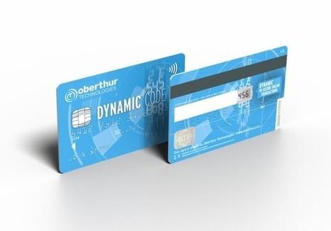 OT annonce la disponibilité de la 1ere carte de paiement intégrant des codes de sécurité dynamiques | Scoop.it Sysico | Scoop.it