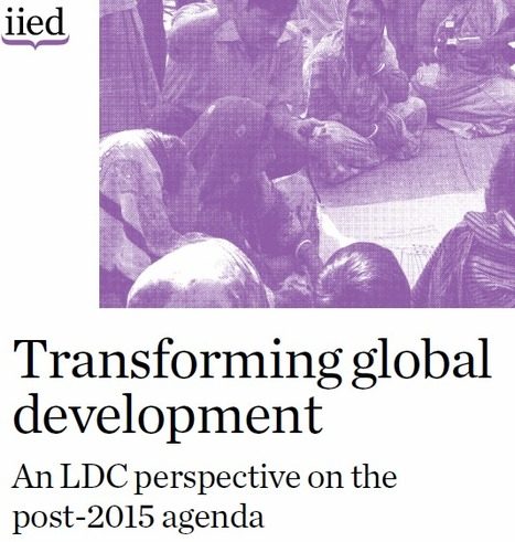 Transforming Global Development - IIED | International Development Cooperation | Scoop.it