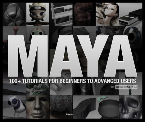 100+ Maya 3D Tutorials For Beginners, Intermediate and Advanced Users | Teckieness | Scoop.it