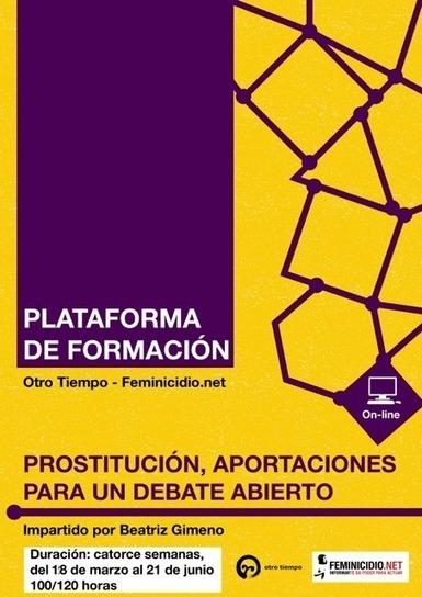 La prostitución. Aportaciones para un debate abierto: Curso on line coordinado por Beatriz Gimeno | #hombresporlaigualdad | Scoop.it