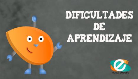 ¿Qué son las dificultades o trastornos del aprendizaje y cómo abordarlos? | Recull diari | Scoop.it
