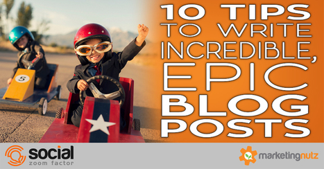 Time to Rethink Your Blog Strategy? Writing Epic, Incredible Blog Posts | Wood Street Content Marketing Collection | Scoop.it