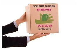 Le don en nature: un geste naturel ! | Journées mondiales et nationales | Scoop.it