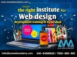 Choose the right institute for Web design/development training in Hyderabad   Ace Blog   Acewebacademy   Scoop.it
