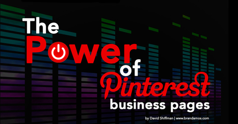 The Power of Pinterest Business Pages | Pinterest marketing | Scoop.it