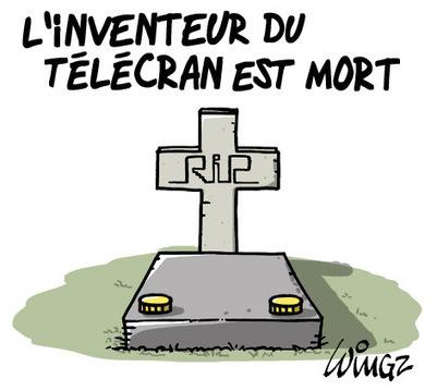 L'inventeur du télécran est mort | Baie d'humour | Scoop.it