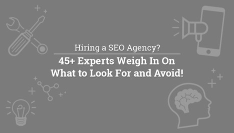 Essential Questions to Ask Before You Hire an SEO Agency | SEO Tips | Scoop.it