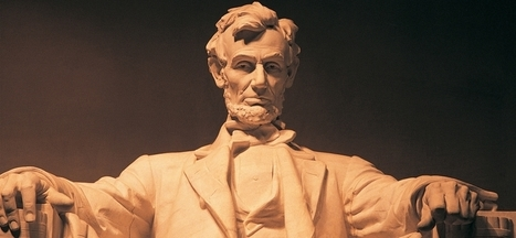 7 Life-Changing Leadership Lessons From Lincoln | Trooth | Scoop.it
