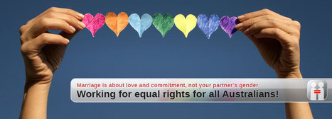 Australian Marriage Equality - Working for equal rights for all Australians | Equal Marriage Rights | Scoop.it