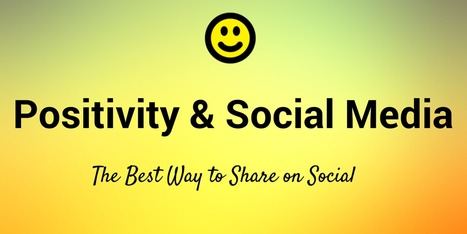 The Science of Positivity in Social Media | Everything Marketing You Can Think Of | Scoop.it