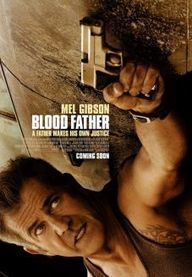 Kan Bağı – Blood Father izle 2016 - Hdfullfilmizlesene   Güncel HD Full Filmler   Scoop.it