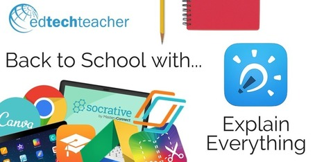 Back to School with Explain Everything | eLearning related topics | Scoop.it