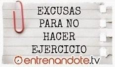 10 excusas para no hacer ejercicio | ENTRENANDOTE.Tv Entrenamiento Online, Ejercicios en casa, Rutinas de Entrenamiento | Ejercicios en casa y rutinas de entrenamiento | Scoop.it