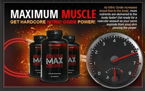 Interested In Nitric Max Muscle?..READ THIS FIRST! (you'll be shocked) | Best Supplement For Body Fitness | Scoop.it