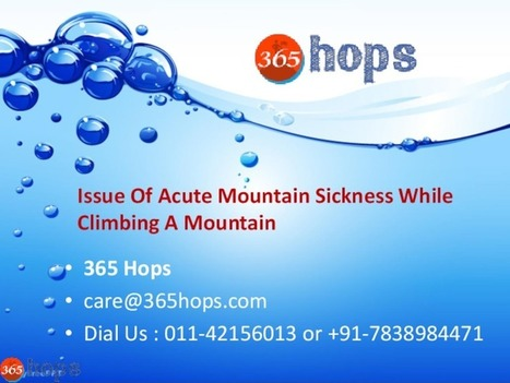 The Relative Issue Of Acute Mountain Sickness While Climbing A Mountain - PdfSR.com   365 Hops-Adventure Tours   Scoop.it