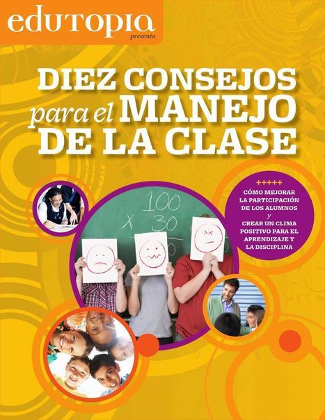 Diez consejos para el manejo de la clase.- | Pedalogica: educación y TIC | Scoop.it