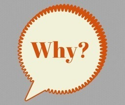 "The Importance of Asking ""Why?"" in Content Marketing 