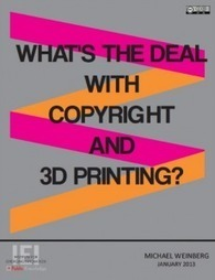 3D Printing and Copyright | Maker Librarian | The Information Professional | Scoop.it