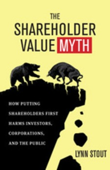 Shareholder Value Theory: Myth or Motivator? - Event Video » Publications » The Federalist Society | real utopias | Scoop.it