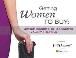 Nail Marketing to Women in 5 Steps - Big Ideas Blog | Marketing | Scoop.it