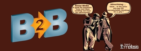 Social Media Strategy for B2B - Busting the Myths | Digital Marketing | Scoop.it